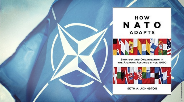 How NATO Adapts Strategy and the Organization in the Atlantic Alliance since 1950 Beyond the Horizon ISSG Book review