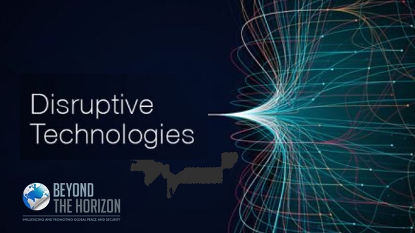 Disruptive Technologies: Either a Threat or an Opportunity but Definitely an Obligation