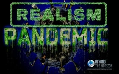 The Pandemic and the Limits of Realism*